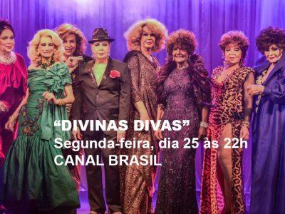 "CANAL BRASIL EXIBE ""DIVINAS DIVAS"""